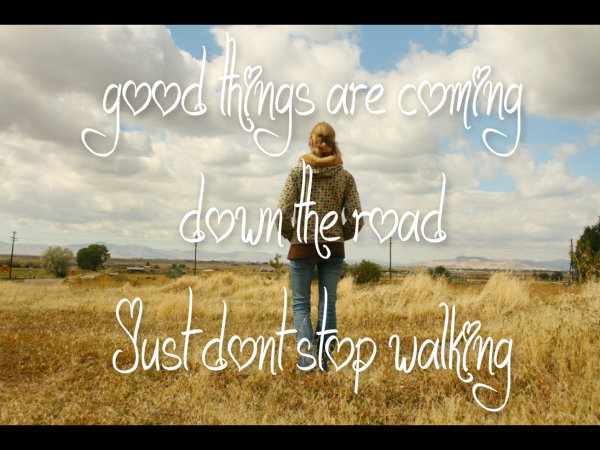 Have Faith In Tomorrow For It Can Bring Better Days: Some Days You Have To Just Keep Moving « Simply DanLrene