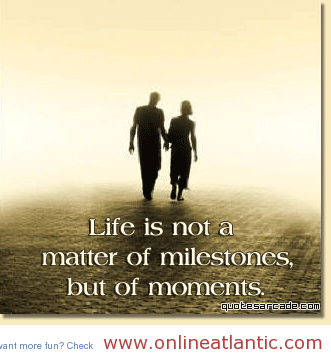 Life-is-not-a-matter-of-mile-Quotes-about-life