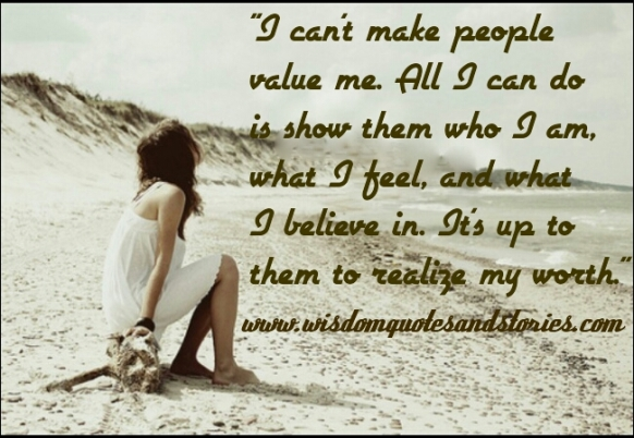 cant-make-people-value-me