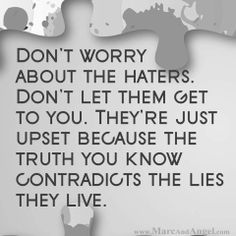 don't worry about haters